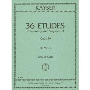 Kayser Heinrich Ernst 36 Elementary Progressive Studies Op. 20 Violin by Josef Gigold International